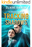 Tracking Shadows (The Universe Chronicles Book 2)