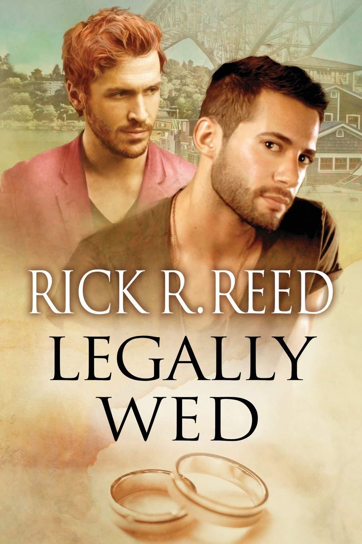 Legally Wed by Dreamspinner Press LLC