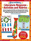img - for By Christine Boardman Moen - 25 Fun and Fabulous Literature Response Activities and Rubrics: Q (2002-03-16) [Paperback] book / textbook / text book