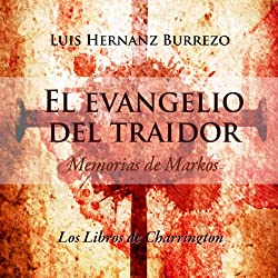 El Evangelio del Traidor [The Gospel of the Traitor]