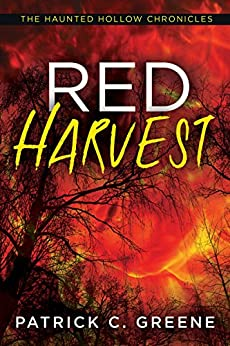 Red Harvest (The Haunted Hollow Chronicles) by [Greene, Patrick C.]