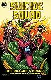 Suicide Squad Vol. 7: The Dragon's Hoard (Ostrander)