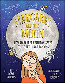 book cover: Margaret and the Moon by Dean Robbins and Lucy Knisley