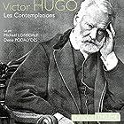 Les contemplations   Livre audio Auteur(s) : Victor Hugo Narrateur(s) : Michaël Lonsdale, Denis Podalydès