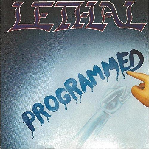 lethal programmed - 2