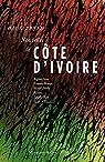 Nouvelles de Côte d'Ivoire par Astier