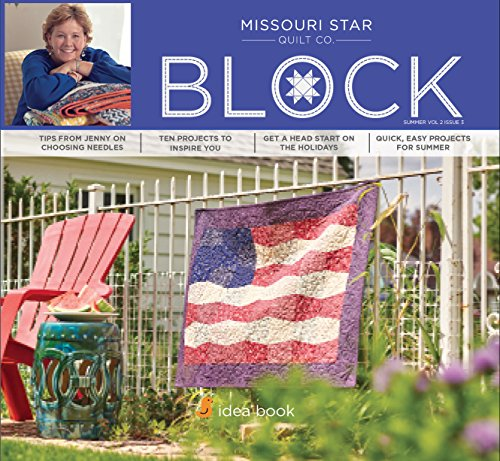Quilting Idea Book Block Magazine Summer 2015 Vol 2 Issue 3