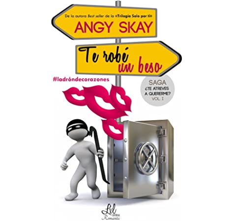 Saga ¿Te atreves a quererme?: Te robé un beso: 1: Amazon.es: Skay, Angy: Libros