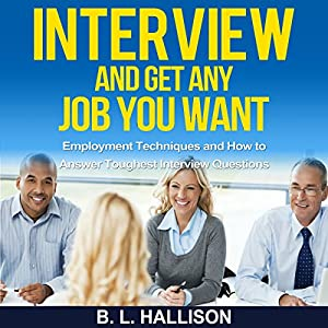 Interview: Get Any Job You Want Audiobook