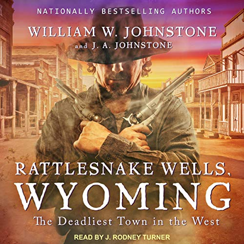 Pdf Thriller Rattlesnake Wells, Wyoming: Rattlesnake Wells, Wyoming Series, Book 1