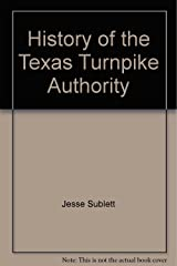History of the Texas Turnpike Authority Paperback
