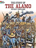 The Story of the Alamo Coloring Book (Dover History Coloring Book)