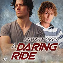 A Daring Ride: The Bullriders, Book 2 Audiobook by Andrew Grey Narrated by John Solo