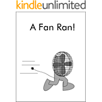 A Fan Ran! (The Single Sound System of Learning to Read Book 4)