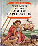 Columbus and the Age of Exploration, Stewart Ross, 0531180123