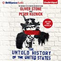 The Untold History of the United States Audiobook by Oliver Stone, Peter Kuznick Narrated by Peter Berkrot
