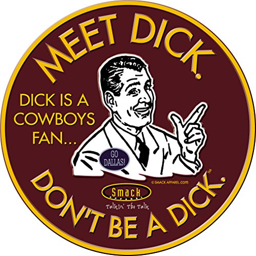 (Smack Apparel Washington Fans. Don't Be A Dick. Embossed Metal Man Cave Sign)