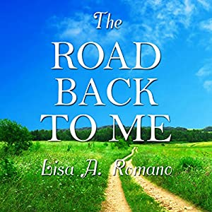 The Road Back to Me Audiobook