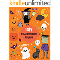 I Spy Halloween Book for Kids: A Fun Activity Spooky Scary Things & Other Cute Stuff Guessing Game For Little Kids…