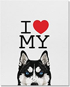 Wayfare Art, I Love My Black Siberian Husky Dog Canvas Prints Artwork Wall Art Poster for Home Office Living Room Decorations 8 x 10 inch