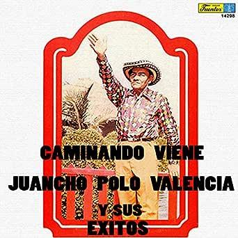 Las Muchachas del Piojo de Juancho Polo Valencia Y Su Conjunto en ...