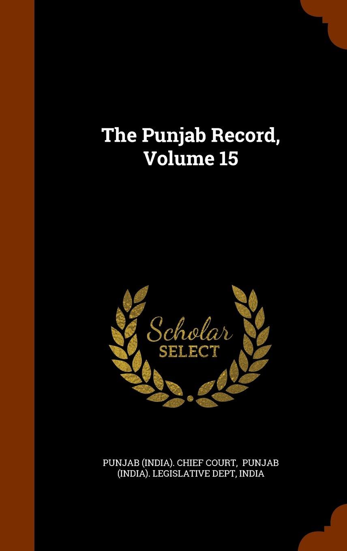The Punjab Record, Volume 15 PDF