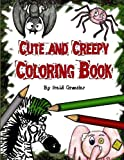 Cute and Creepy Coloring Book, Heidi Grantier, 1493682652