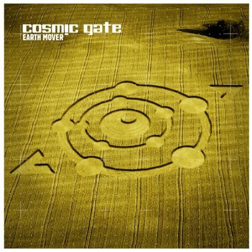 Cosmic Gate - Earth Mover By Cosmic Gate - Zortam Music
