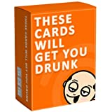 These Cards Will Get You Drunk - Fun Adult Drinking Card Game for Parties (Orange)