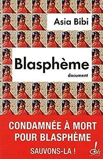 Blasphème, Bibi, Asia