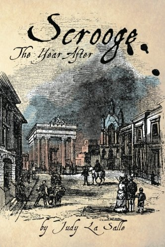 Download Scrooge: The Year After (The Scrooge Years) (Volume 1) pdf epub
