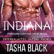 Indiana: Stargazer Alien Mail Order Brides, Book 6 (Intergalactic Dating Agency) | Tasha Black