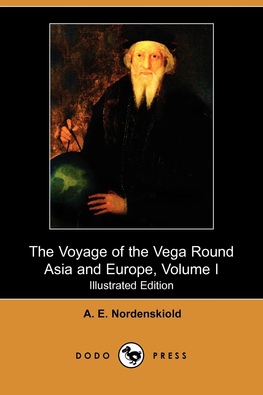 Download The Voyage of the Vega Round Asia and Europe, Volume I (Illustrated Edition) (Dodo Press) pdf