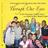 Through Our Eyes, Iffer Beisswenger and Margaret Eldred, 1434313751