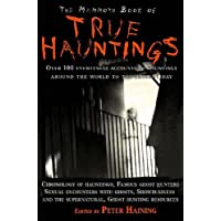 The Mammoth Book of True Hauntings (Mammoth Book of)
