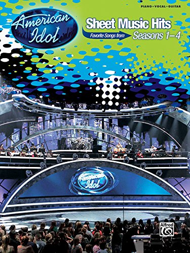 American Idol Sheet Music - American Idol Sheet Music Hits: Favorite Songs from Seasons 1-4 (Piano/Vocal/Chords)