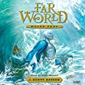 Water Keep: Farworld, Volume 1 Audiobook by J. Scott Savage Narrated by Mark Wright