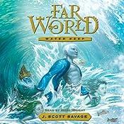 Water Keep: Farworld, Volume 1 | J. Scott Savage