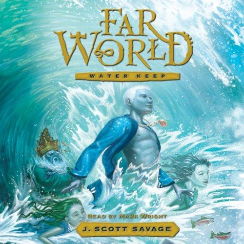 Water Keep: Farworld, Volume 1