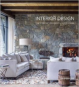 Interior Design 100 Designers 1 000 Ideas Amazon De Asensio Oscar Fremdsprachige Bucher