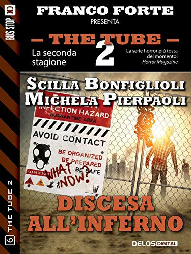 discesa-allinferno-the-tube-2-italian-edition