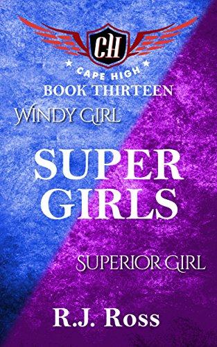 Super Girls (Cape High Series Book - Supergirl Rose