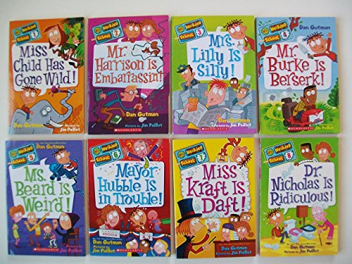 My Weirder School (Set of 8) #1: Miss Child Has Gone Wild ~to~ #8: Dr. Nicholas Is Ridiculous