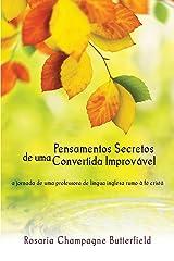 Pensamentos Secretos de Uma Convertida Improvável Paperback