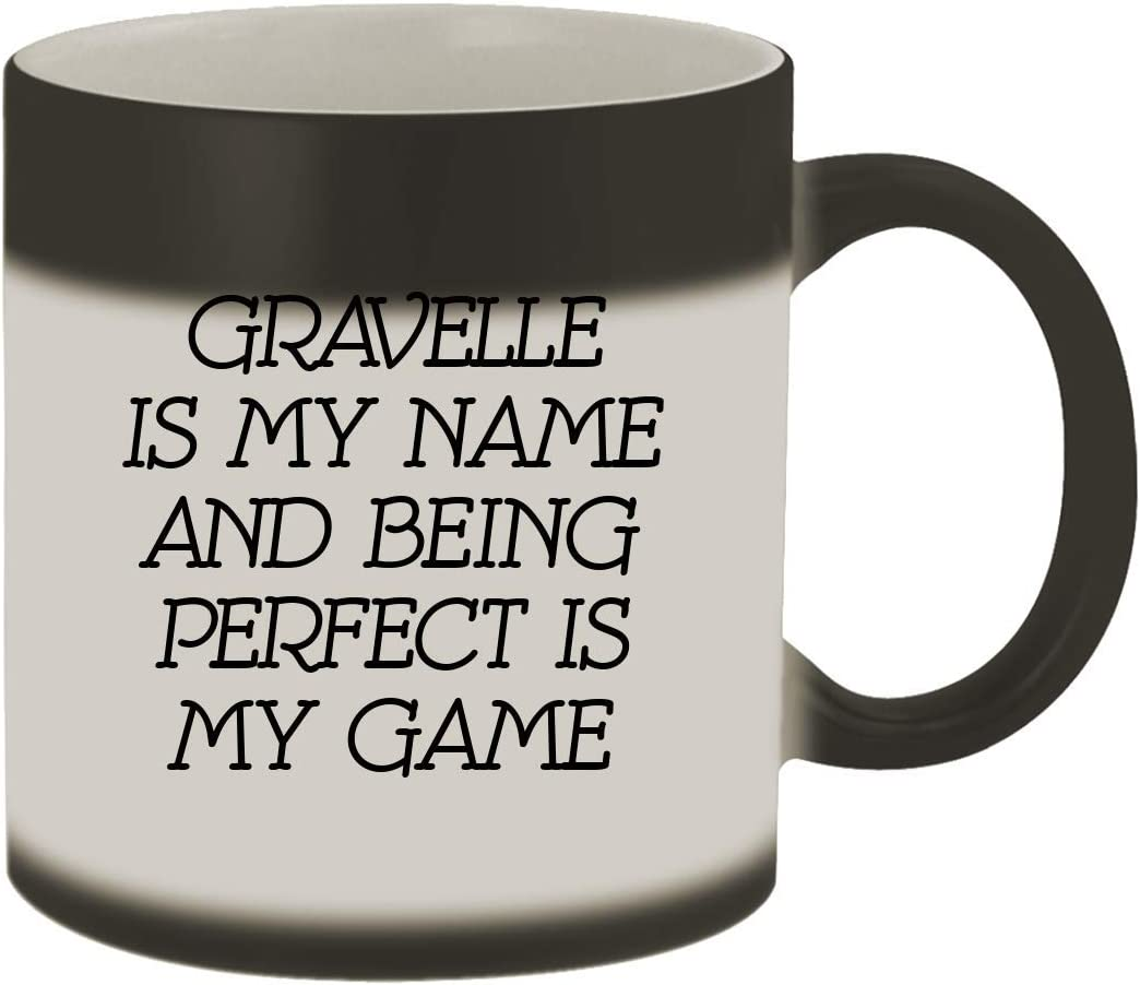 Gravelle Is My Name And Being Perfect Is My Game - 11oz Ceramic Color Changing Mug, Matte Black