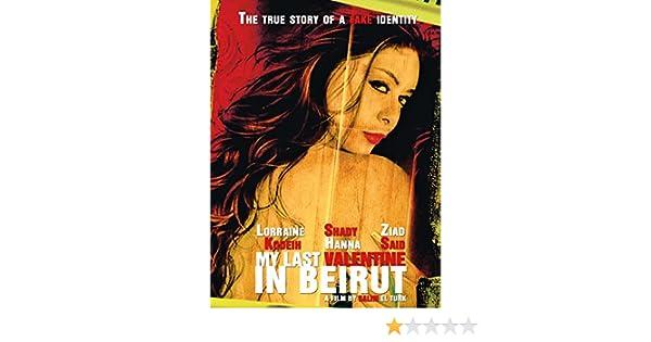Amazon Com My Last Valentine In Beirut Lorraine Kodeih Shady