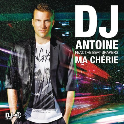 Ma Chérie (DJ Antoine vs Mad Mark 2k12 French Radio Edit)
