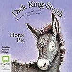 Horse Pie & Dinosaur Trouble | Dick King-Smith