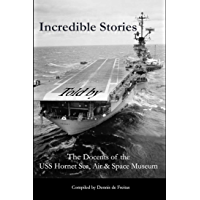 Incredible Stories: and interesting tales, in the Air, on Land and at Sea (English Edition)