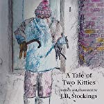 A Tale of Two Kitties | J. B. Stockings